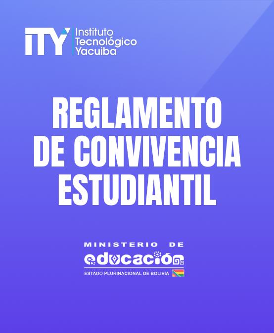 REGLAMENTO DE CONVIVENCIA ESTUDIANTIL