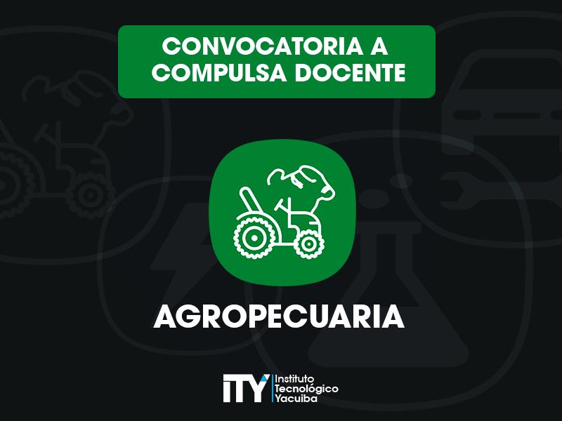 Convocatoria Docente para Agropecuaria Instituto Tecnológico Yacuiba ITY – CDO 001-2019